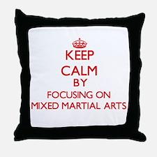 Keep Calm by focusing on Mixed Martia Throw Pillow