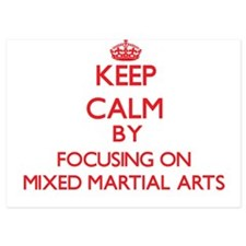 Keep Calm by focusing on Mixed Martial Invitations