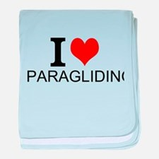 I Love Paragliding baby blanket