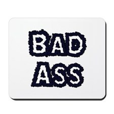 Bad Ass Mousepad