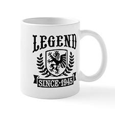 Legend Since 1945 Small Mug