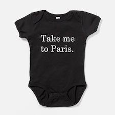 TAKE ME TO PARIS Baby Bodysuit
