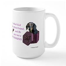 I Asked God -Shirt -Dachshund (BlkTan) Mugs