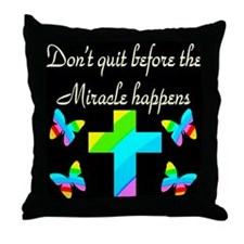 MIRACLES HAPPEN Throw Pillow