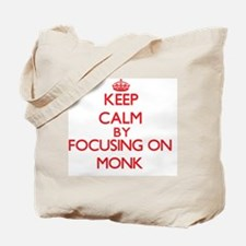 Keep Calm by focusing on Monk Tote Bag