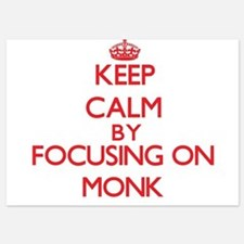 Keep Calm by focusing on Monk Invitations