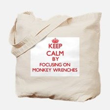 Keep Calm by focusing on Monkey Wrenches Tote Bag