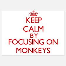 Keep Calm by focusing on Monkeys Invitations