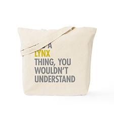 Its A Lynx Thing Tote Bag