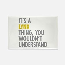 Its A Lynx Thing Rectangle Magnet (100 pack)