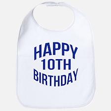 Happy 10th Birthday Bib