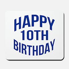 Happy 10th Birthday Mousepad