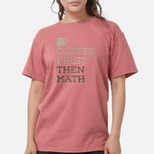 Coffee Then Math T-Shirt