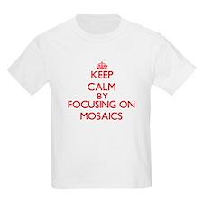 Keep Calm by focusing on Mosaics T-Shirt