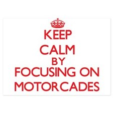 Keep Calm by focusing on Motorcades Invitations