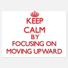 Keep Calm by focusing on Moving Upward Invitations