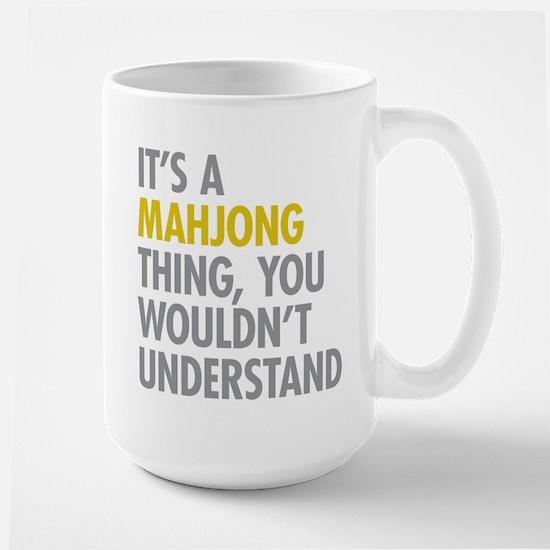 Its A Mahjong Thing Large Mug