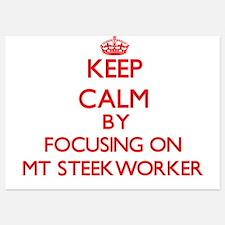 Keep Calm by focusing on Mt Steekworke Invitations