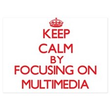 Keep Calm by focusing on Multimedia Invitations