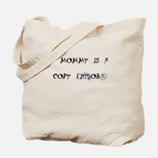 Mommy is a Copy Editor Tote Bag