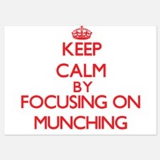 Keep Calm by focusing on Munching Invitations