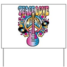 Peace Love & Music Yard Sign