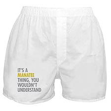 Its A Manatee Thing Boxer Shorts