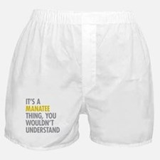 Its A Manatee Thing Boxer Shorts