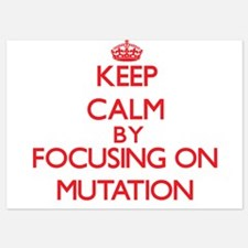 Keep Calm by focusing on Mutation Invitations