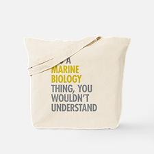 Marine Biology Thing Tote Bag