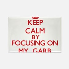 Keep Calm by focusing on My Garb Magnets