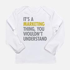 Marketing Thing Long Sleeve Infant T-Shirt