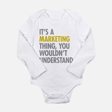 Marketing Thing Long Sleeve Infant Bodysuit