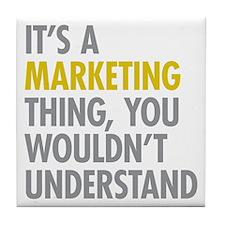 Marketing Thing Tile Coaster