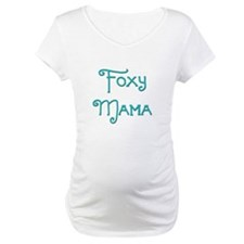 Foxy Mama 10 Shirt