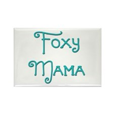 Foxy Mama 10 Rectangle Magnet