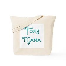 Foxy Mama 10 Tote Bag