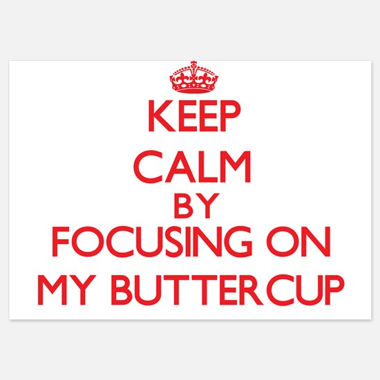 Keep Calm by focusing on My Buttercup Invitations