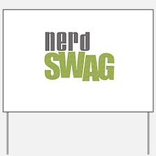 NERD SWAG Yard Sign