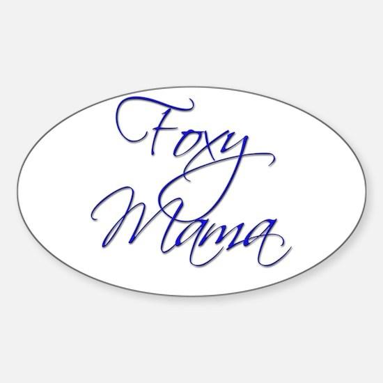 Foxy Mama 18 Oval Decal