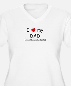 I love dad (fart humor) T-Shirt