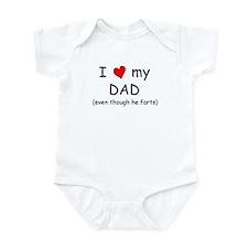 I love dad (fart humor) Infant Bodysuit