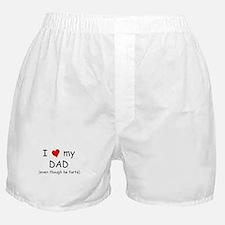 I love dad (fart humor) Boxer Shorts