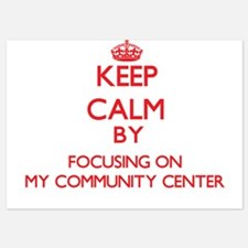Keep Calm by focusing on My Community Invitations