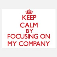 Keep Calm by focusing on My Company Invitations