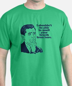 Funny Retro Party Insult Humor T-Shirt