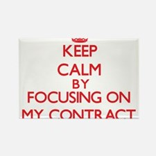 Keep Calm by focusing on My Contract Magnets