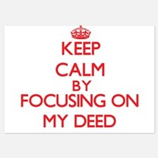 Keep Calm by focusing on My Deed Invitations