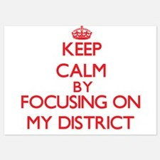 Keep Calm by focusing on My District Invitations