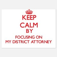 Keep Calm by focusing on My District A Invitations